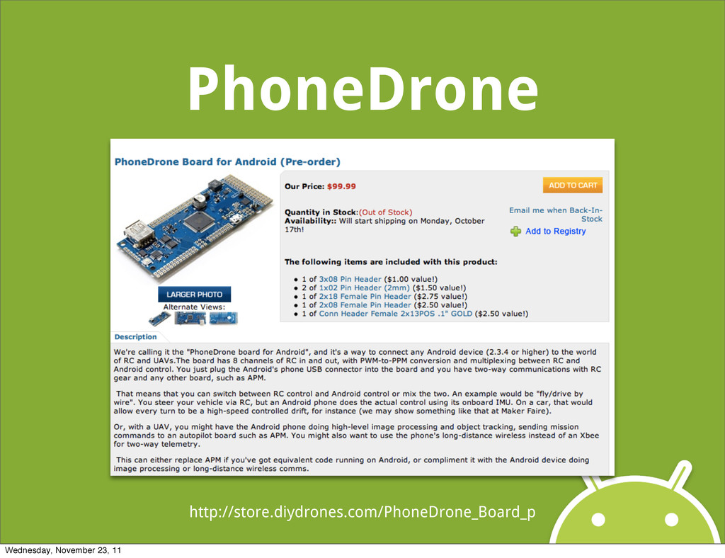 PhoneDrone http://store.diydrones.com/PhoneDron...