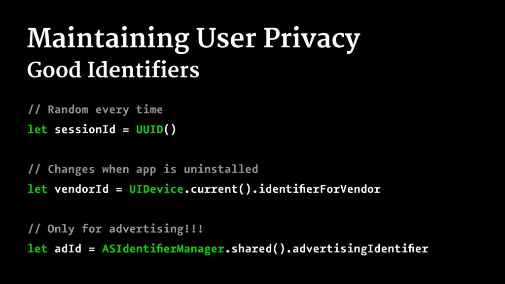 Maintaining User Privacy Good Identifiers // Ra...