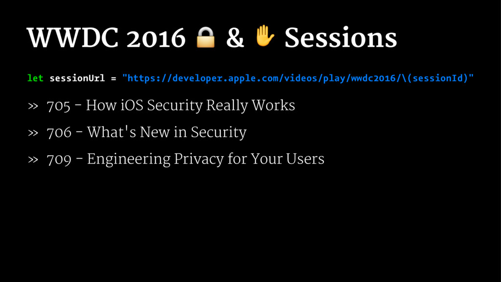 """WWDC 2016 ! & ✋ Sessions let sessionUrl = """"http..."""