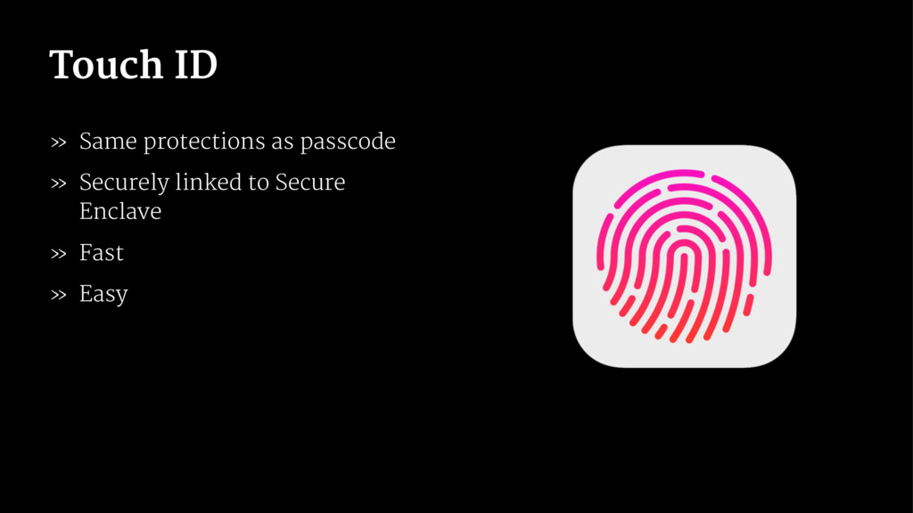 Touch ID » Same protections as passcode » Secur...