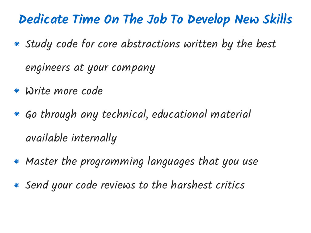 Dedicate Time On The Job To Develop New Skills ...