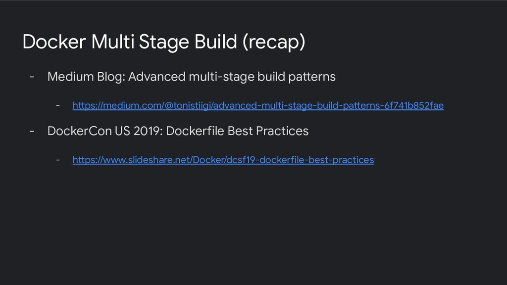 Docker Multi Stage Build (recap) - Medium Blog:...