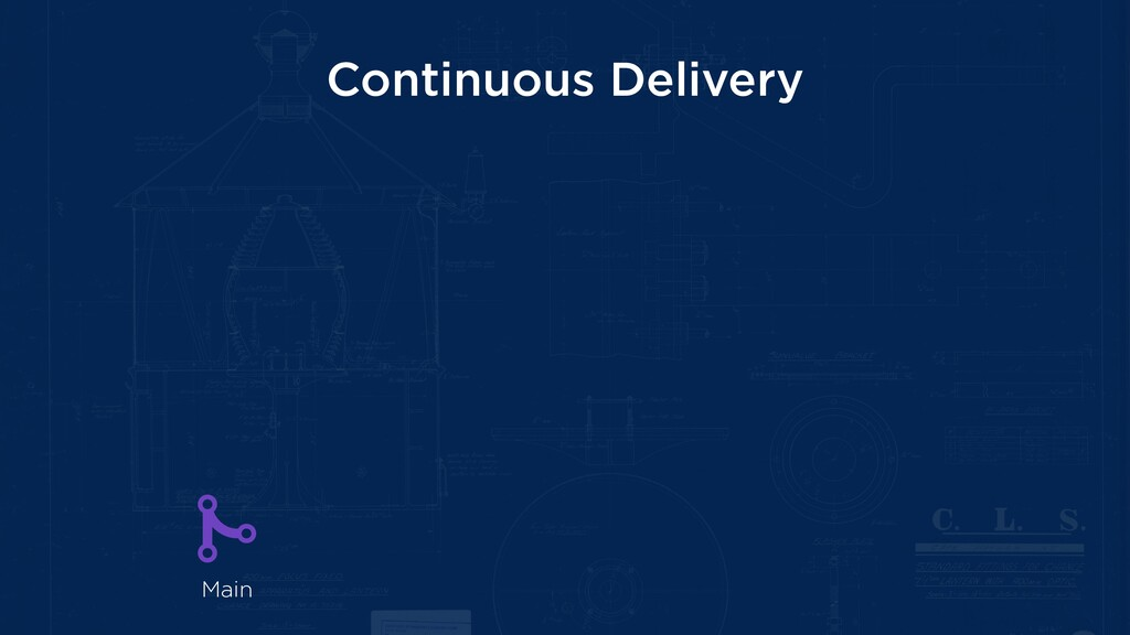 Continuous Delivery Main