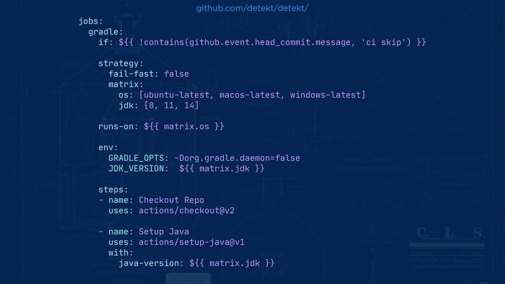github.com/detekt/detekt/ jobs:  gradle:  if: $...