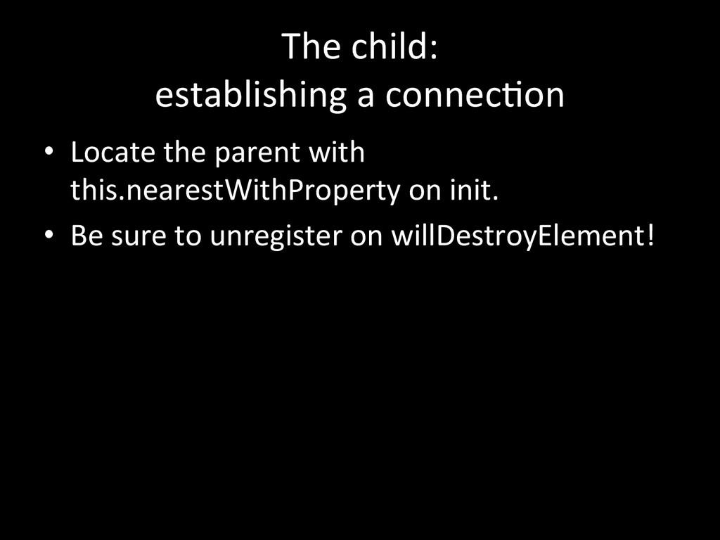 The child:  establishing a connecGo...