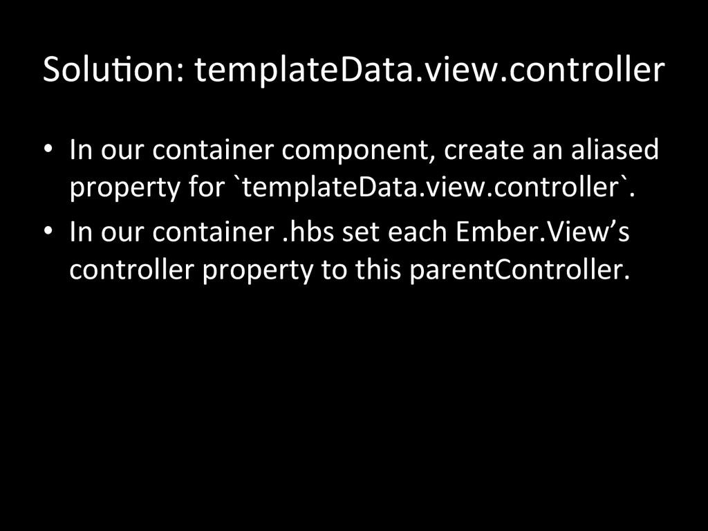 SoluGon: templateData.view.controller  •...