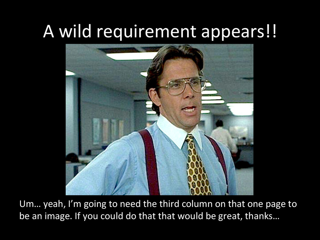 A wild requirement appears!!  Um…...
