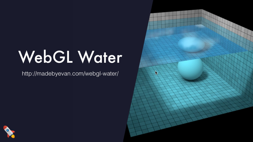 WebGL Water http://madebyevan.com/webgl-water/