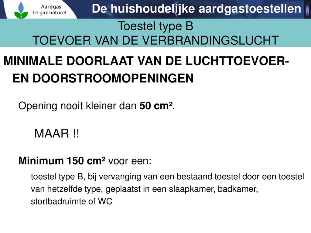 MINIMALE DOORLAAT VAN DE LUCHTTOEVOER- EN DOORS...