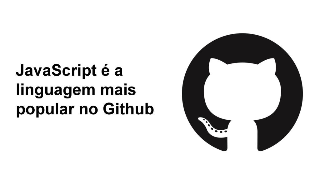 JavaScript é a linguagem mais popular no Github