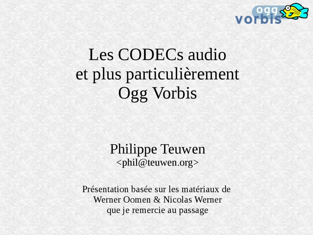 Les CODECs audio et plus particulièrement Ogg V...