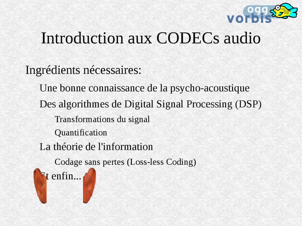 Introduction aux CODECs audio Ingrédients néces...
