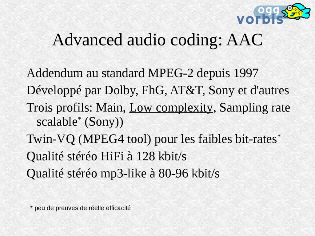 Advanced audio coding: AAC Addendum au standard...