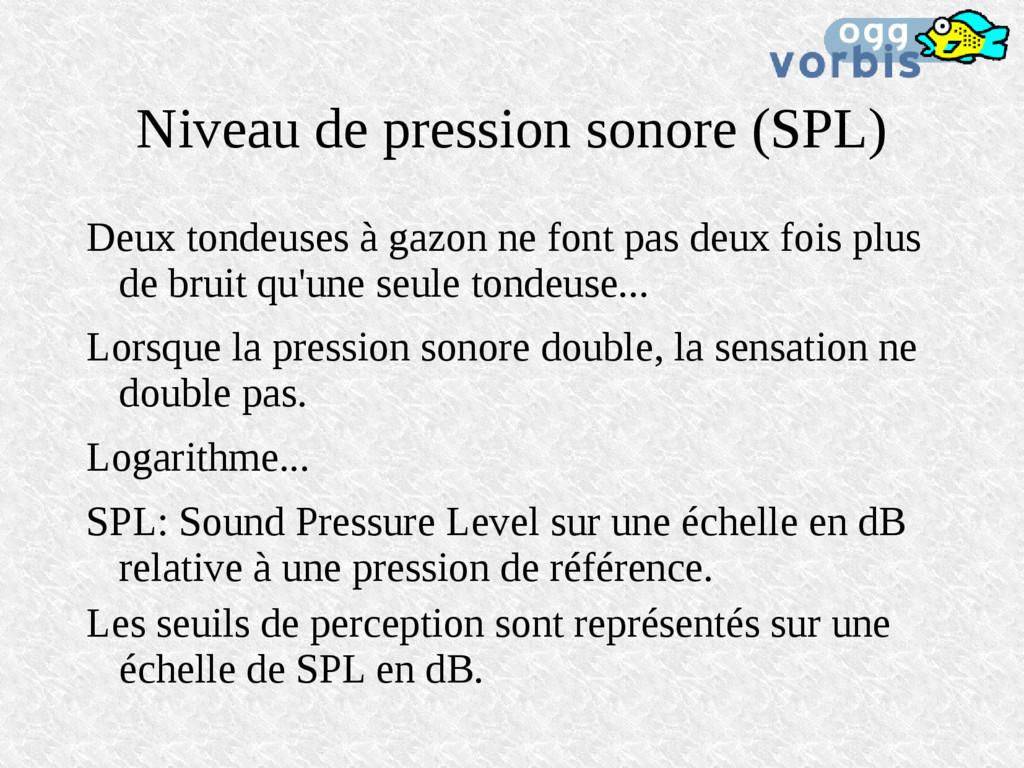 Niveau de pression sonore (SPL) Deux tondeuses ...