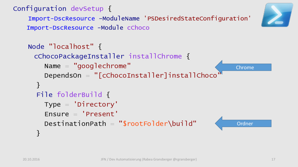 Configuration devSetup { Import-DscResource –Mo...