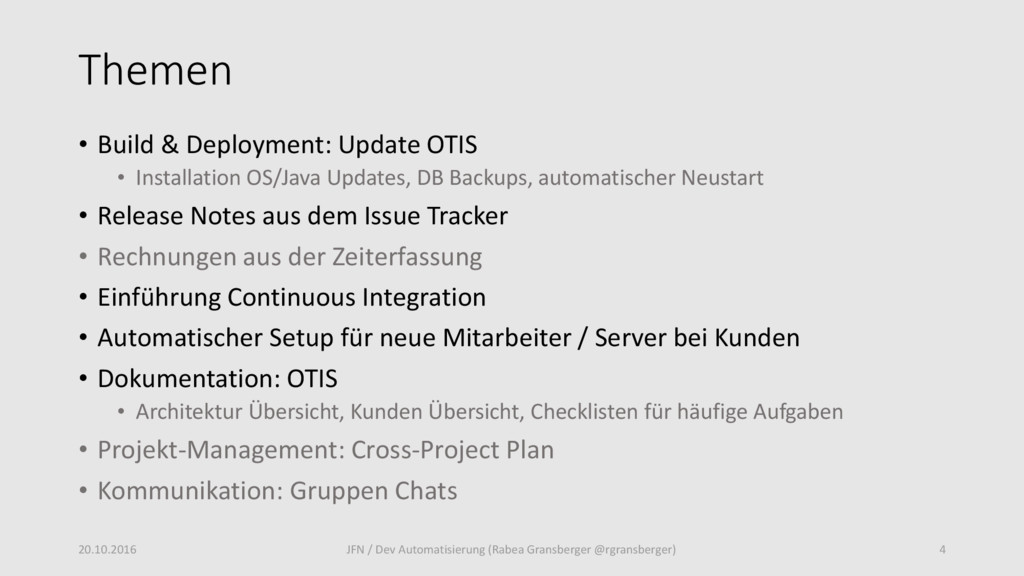 Themen • Build & Deployment: Update OTIS • Inst...