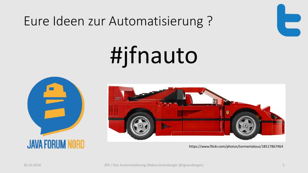 Eure Ideen zur Automatisierung ? #jfnauto 20.10...