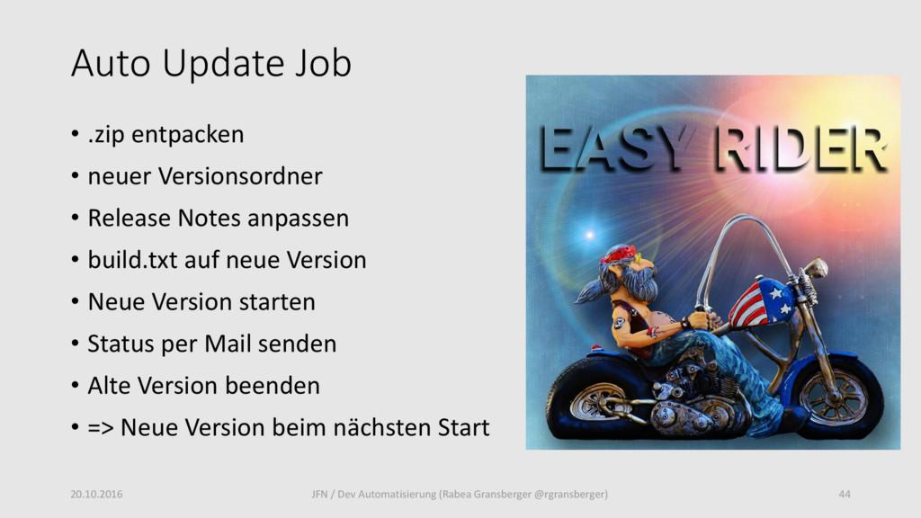 Auto Update Job • .zip entpacken • neuer Versio...