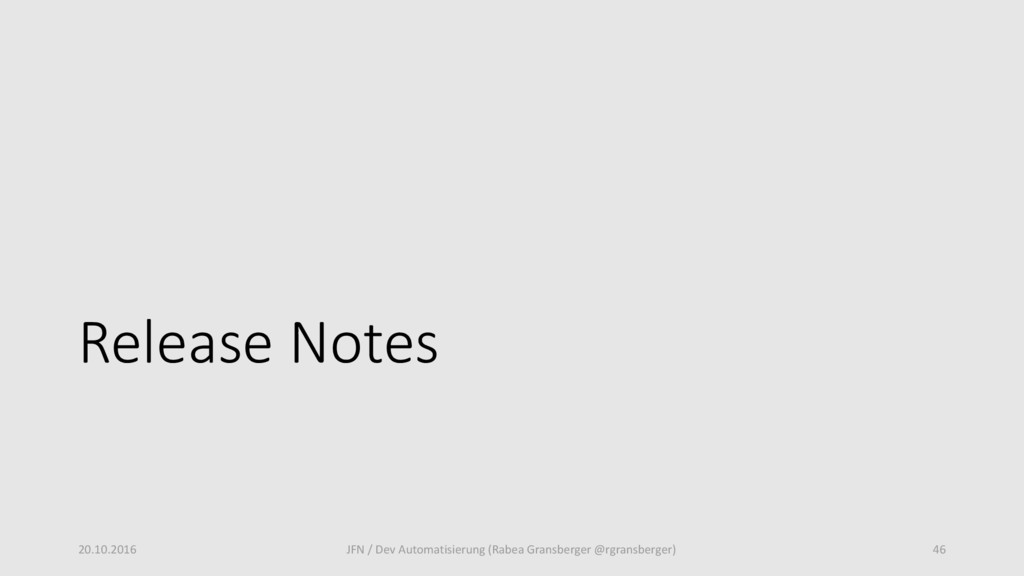 Release Notes 20.10.2016 JFN / Dev Automatisier...