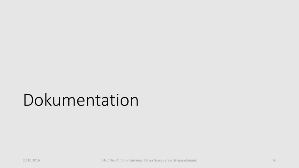 Dokumentation 20.10.2016 JFN / Dev Automatisier...