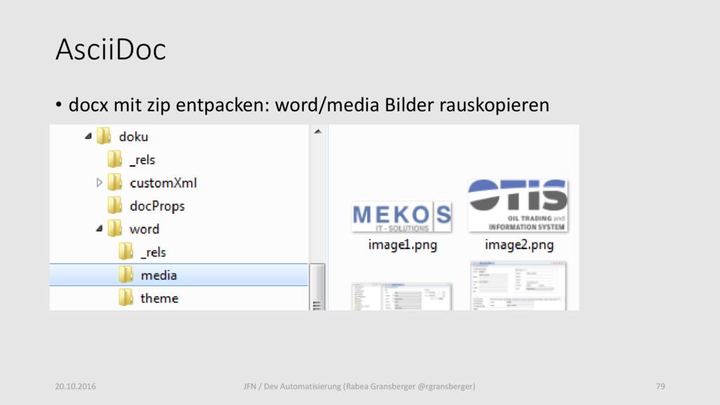 AsciiDoc • docx mit zip entpacken: word/media B...