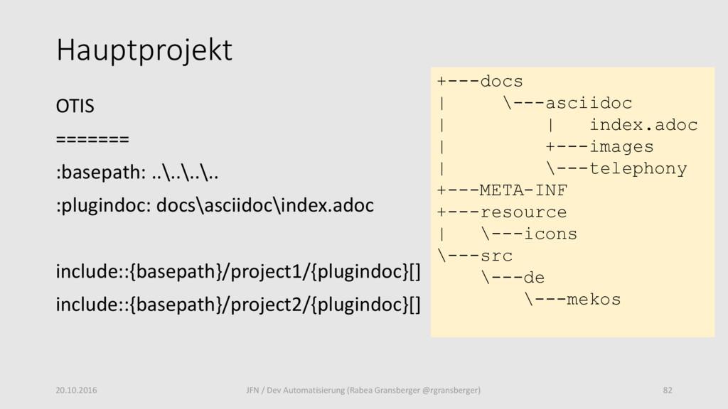 Hauptprojekt OTIS ======= :basepath: ..\..\..\....