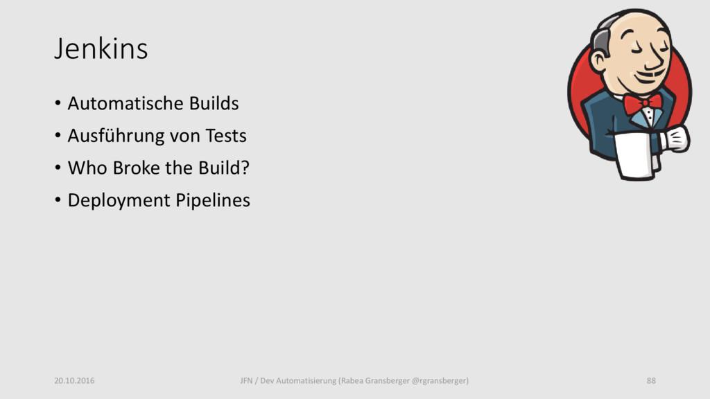 Jenkins • Automatische Builds • Ausführung von ...