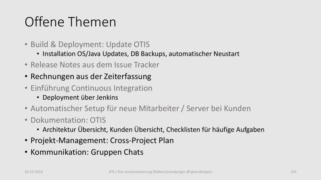 Offene Themen • Build & Deployment: Update OTIS...