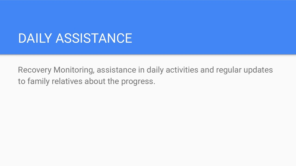 DAILY ASSISTANCE Recovery Monitoring, assistanc...