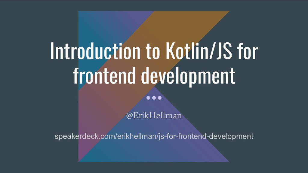 Introduction to Kotlin/JS for frontend developm...