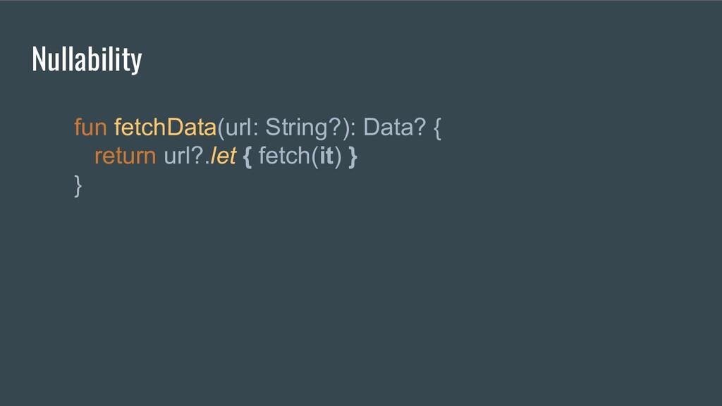 fun fetchData(url: String?): Data? { return url...