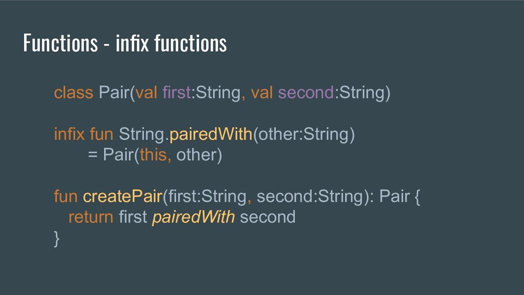 class Pair(val first:String, val second:String)...