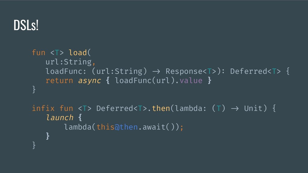 fun <T> load( url:String, loadFunc: (url:String...