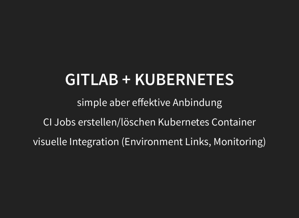 GITLAB + KUBERNETES GITLAB + KUBERNETES simple ...