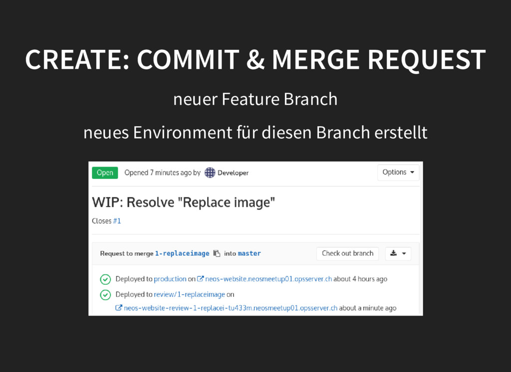 CREATE: COMMIT & MERGE REQUEST CREATE: COMMIT &...