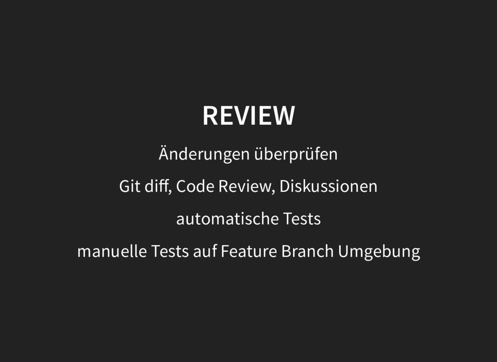 REVIEW REVIEW Änderungen überprüfen Git diff, Co...