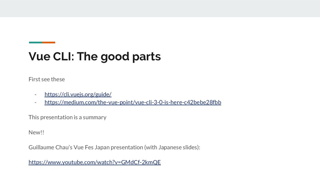 Vue CLI: The good parts First see these - https...