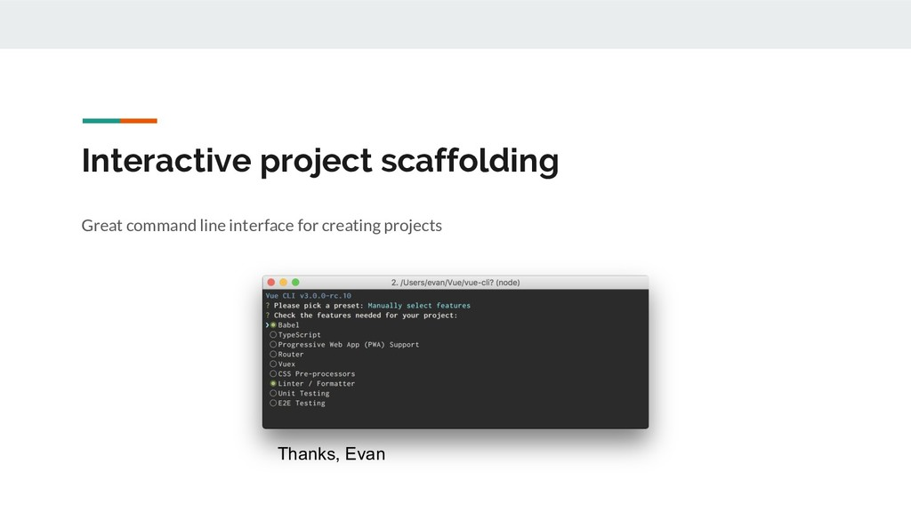 Interactive project scaffolding Great command l...