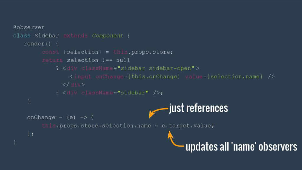 @observer class Sidebar extends Component { ren...