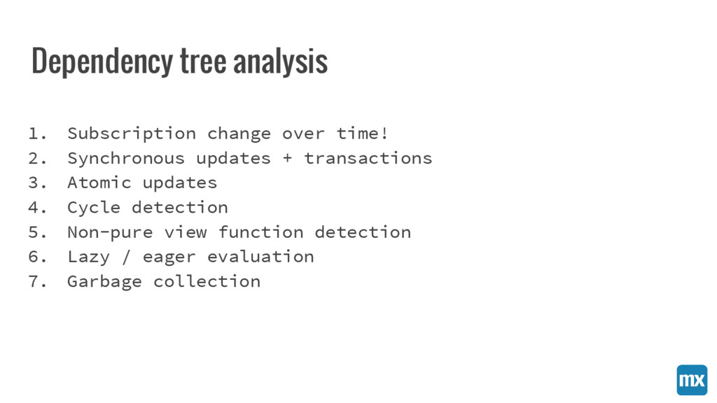 Dependency tree analysis 1. Subscription change...