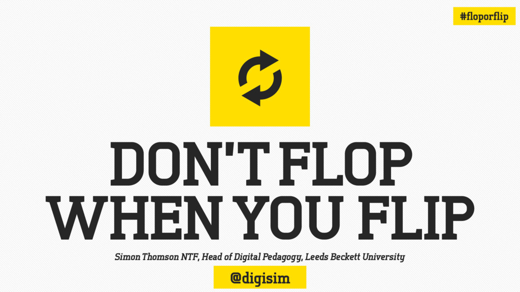 DON'T FLOP WHEN YOU FLIP y Simon Thomson NTF, H...