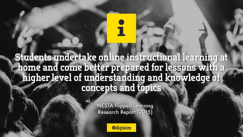 i NESTA Flipped Learning Research Report (2015)...
