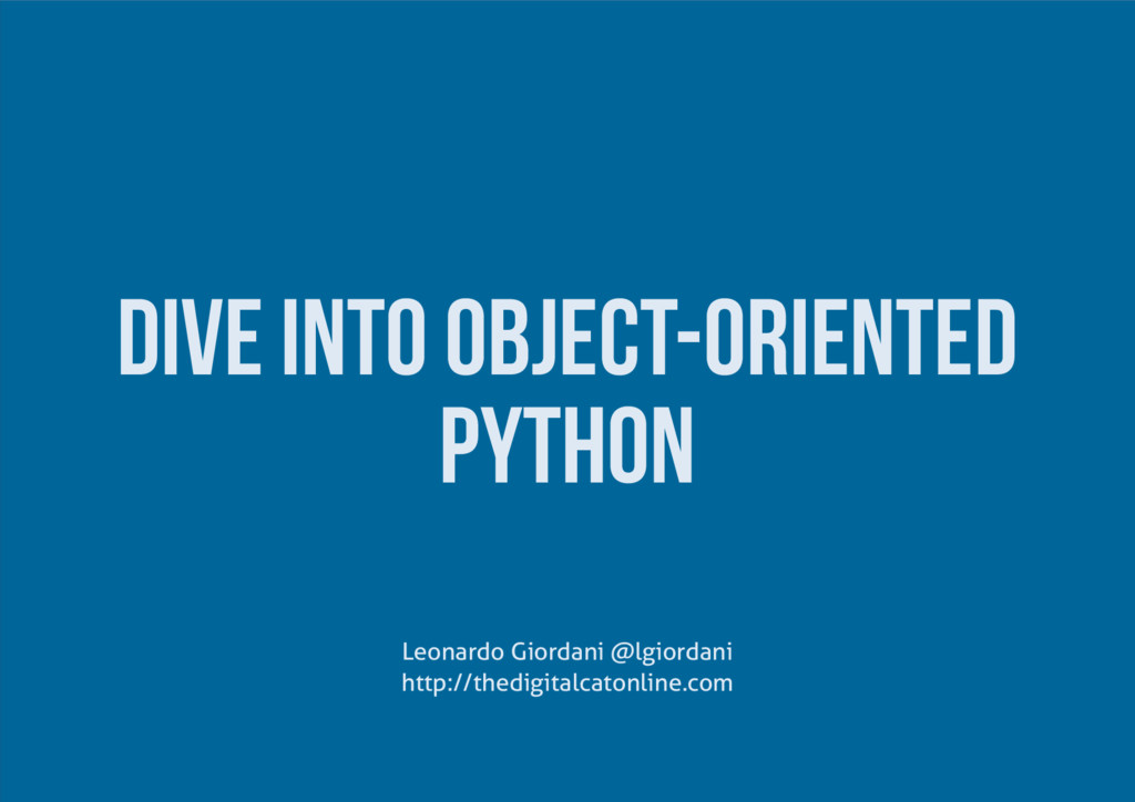Dive into Object-Oriented Python http://thedigi...