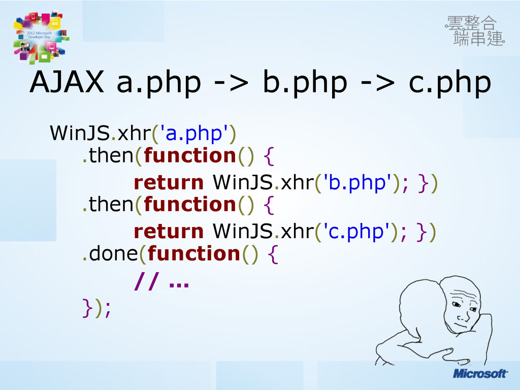 AJAX a.php -> b.php -> c.php WinJS.xhr('a.php')...