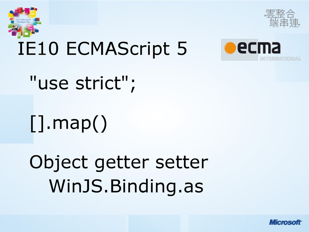 "IE10 ECMAScript 5 ""use strict"";