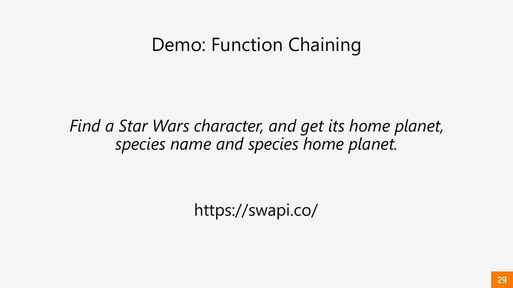 Demo: Function Chaining Find a Star Wars charac...