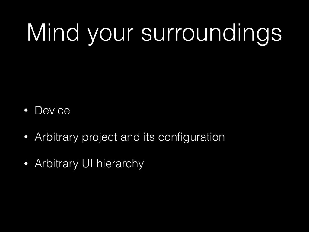 Mind your surroundings • Device • Arbitrary pro...
