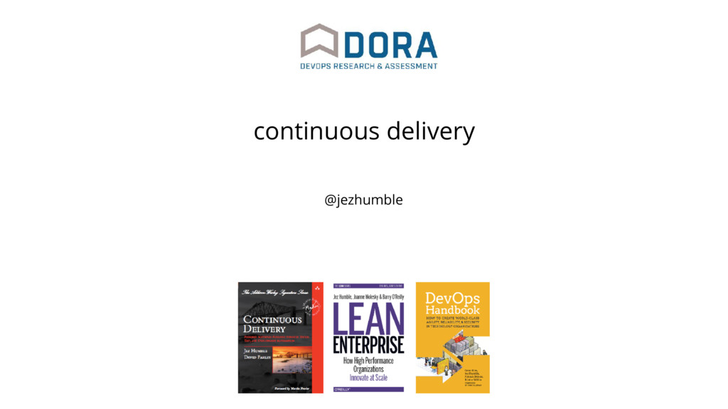 @jezhumble continuous delivery