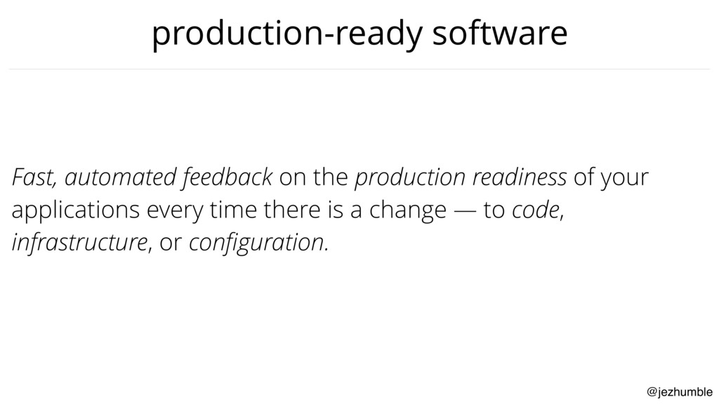 @jezhumble production-ready software Fast, auto...