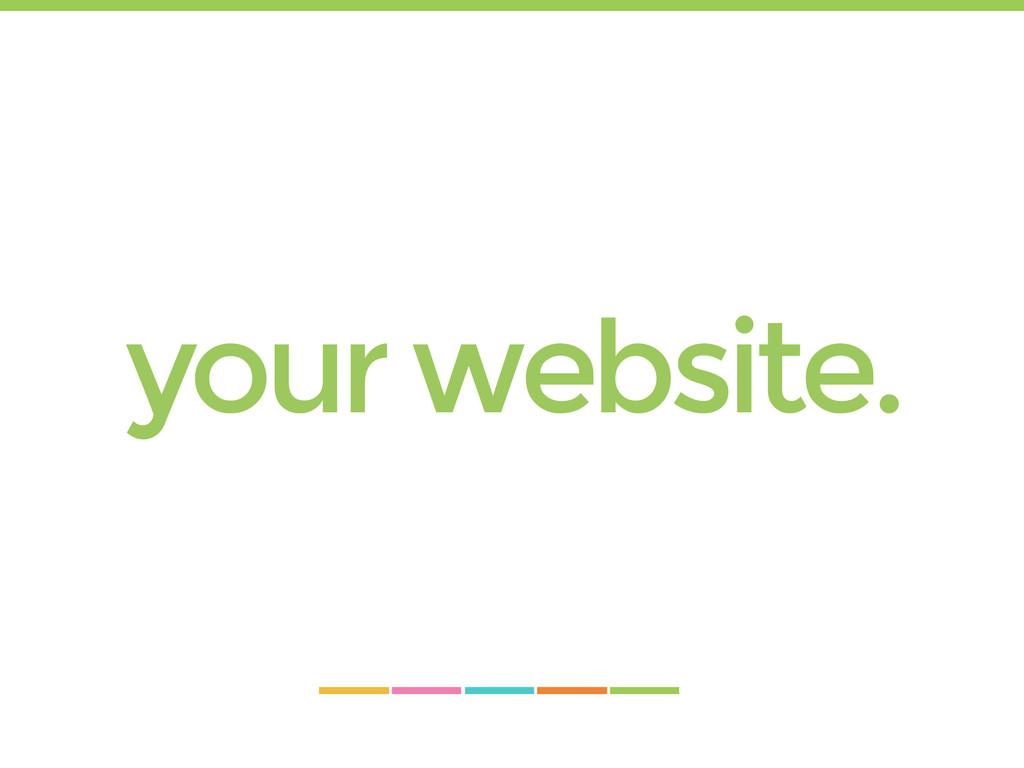 your website.